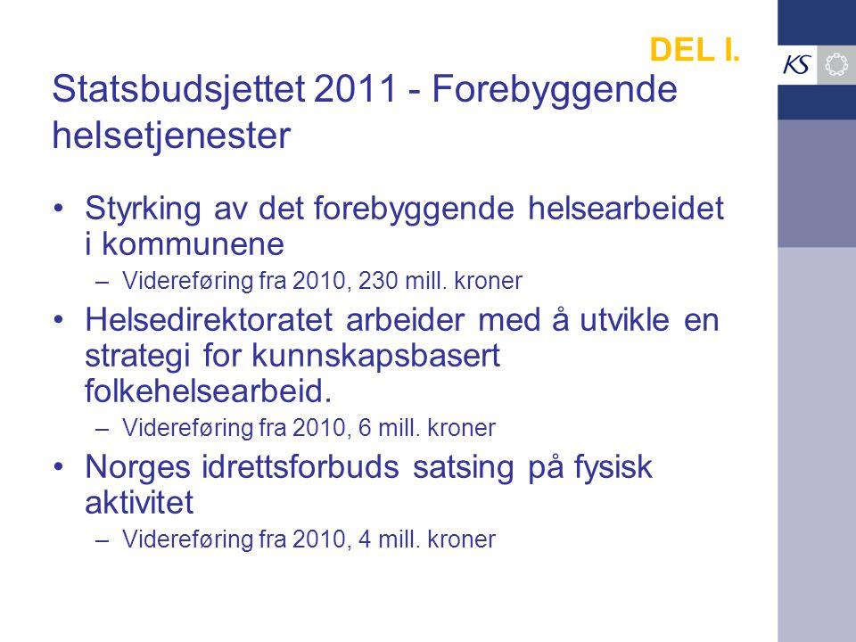 Statsbudsjettet 2011 - Forebyggende helsetjenester