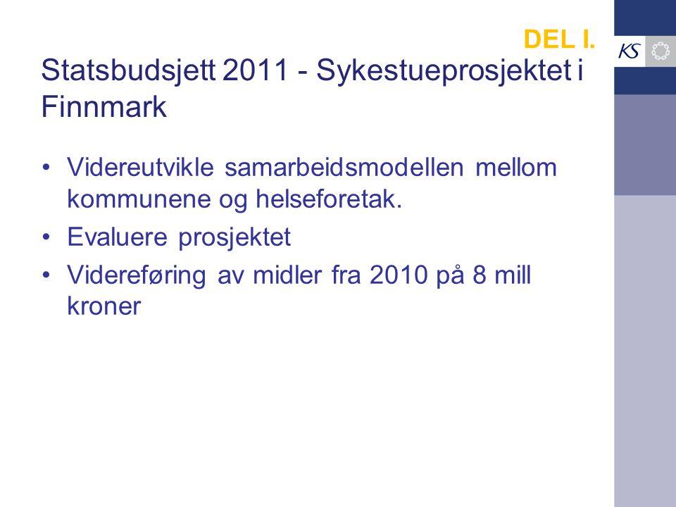 Statsbudsjett 2011 - Sykestueprosjektet i Finnmark