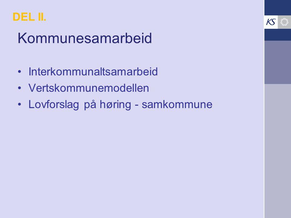 Kommunesamarbeid DEL II. Interkommunaltsamarbeid Vertskommunemodellen
