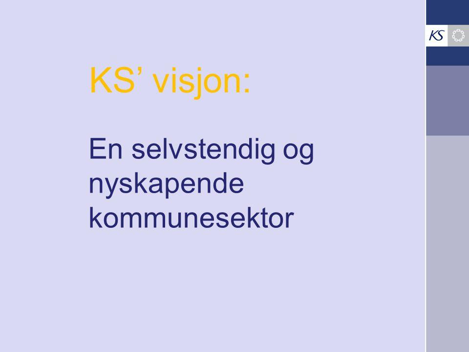 KS' visjon: En selvstendig og nyskapende kommunesektor