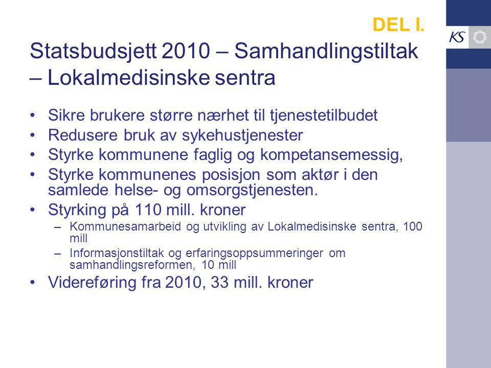 Statsbudsjett 2010 – Samhandlingstiltak – Lokalmedisinske sentra