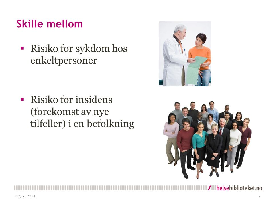 Skille mellom Risiko for sykdom hos enkeltpersoner