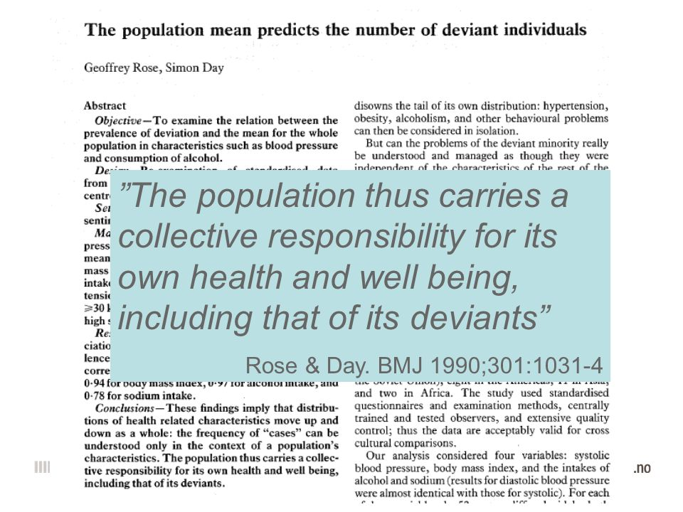 The population thus carries a collective responsibility for its own health and well being, including that of its deviants