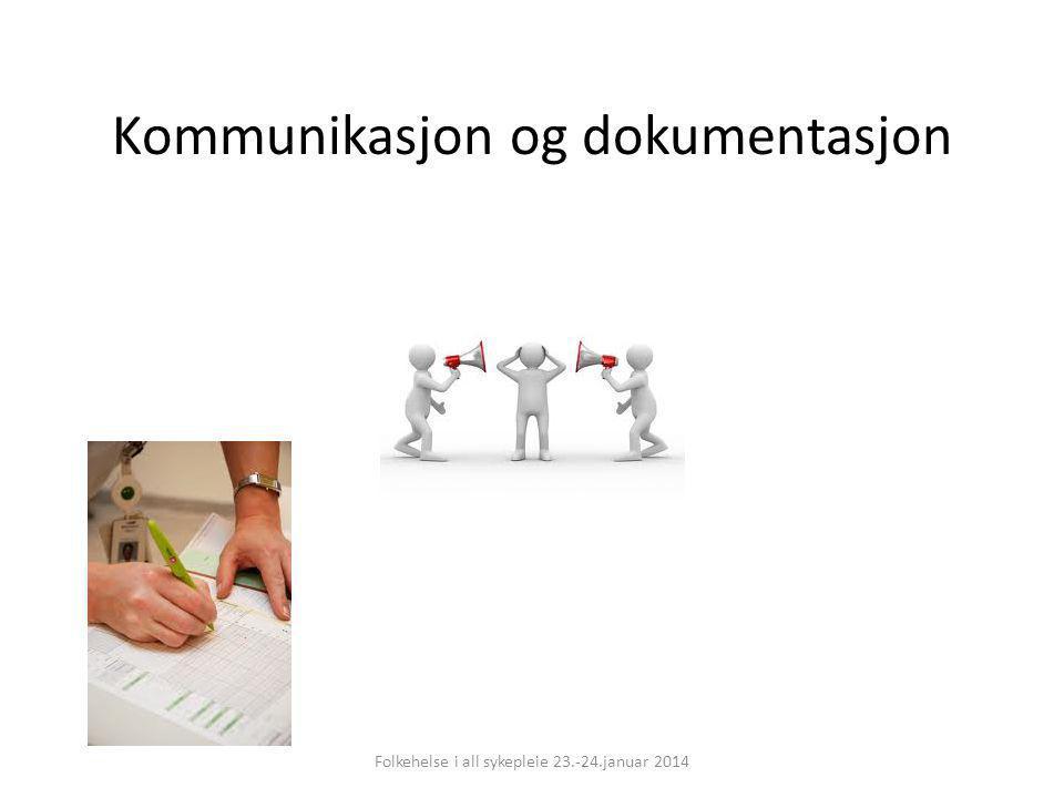 Kommunikasjon og dokumentasjon