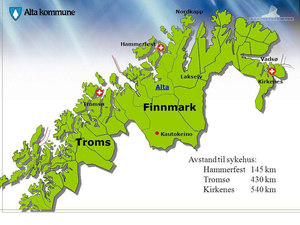 Finnmark Troms Avstand til sykehus: Hammerfest 145 km Tromsø 430 km