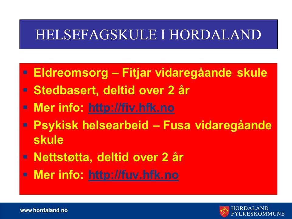 HELSEFAGSKULE I HORDALAND