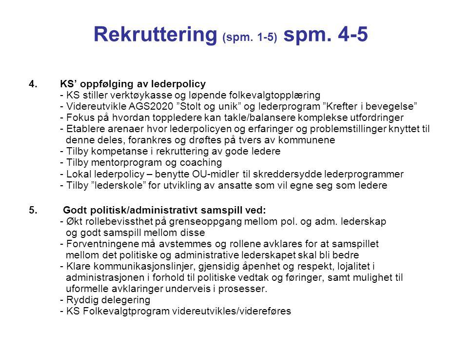 Rekruttering (spm. 1-5) spm. 4-5