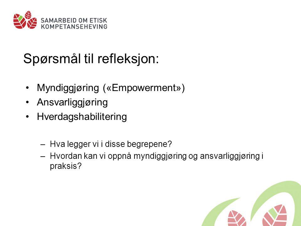 Spørsmål til refleksjon: