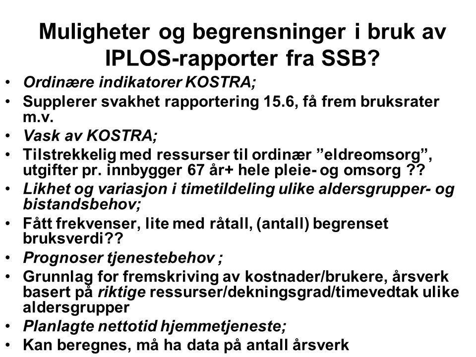 Muligheter og begrensninger i bruk av IPLOS-rapporter fra SSB