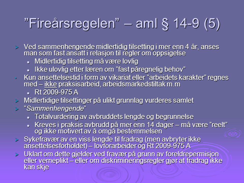 Fireårsregelen – aml § 14-9 (5)