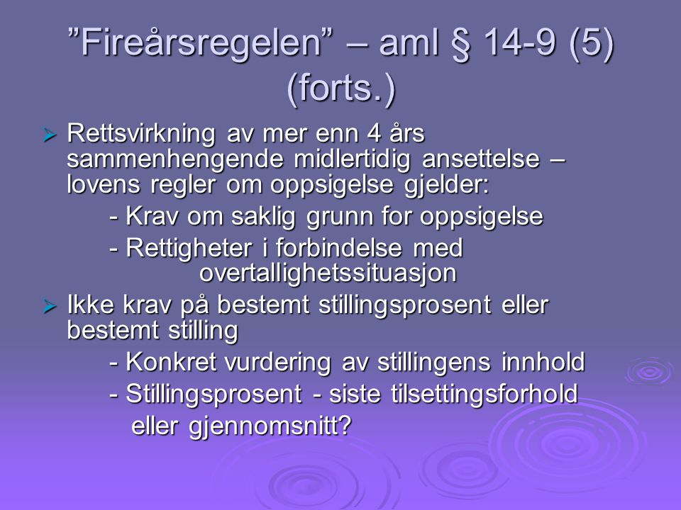 Fireårsregelen – aml § 14-9 (5) (forts.)