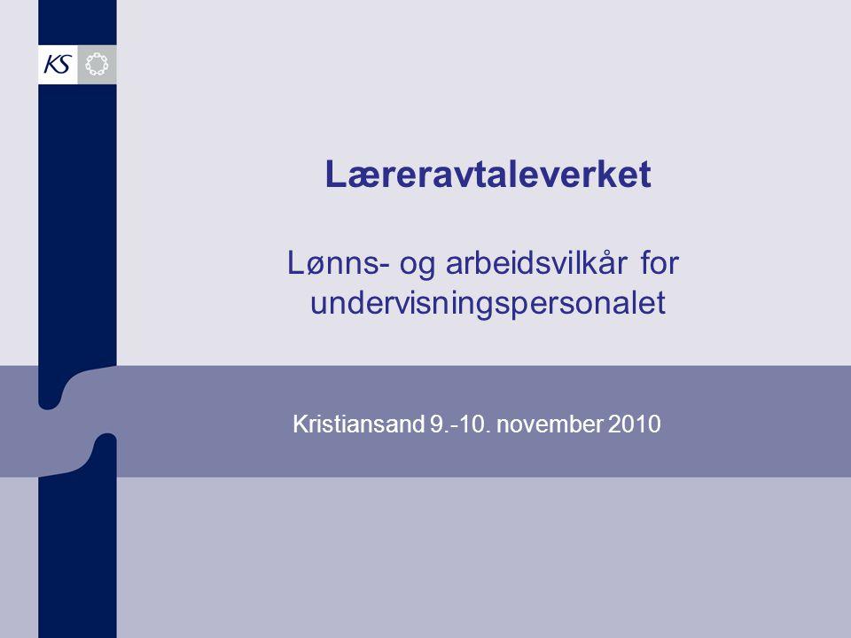 Læreravtaleverket Lønns- og arbeidsvilkår for undervisningspersonalet