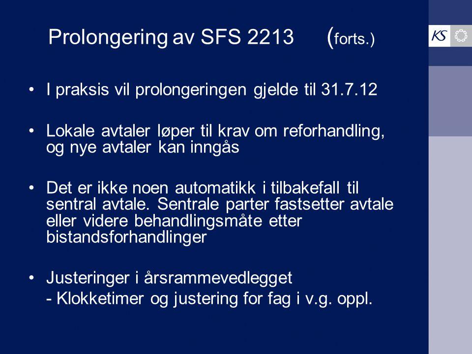 Prolongering av SFS 2213 (forts.)