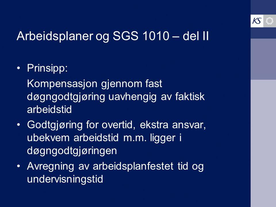 Arbeidsplaner og SGS 1010 – del II