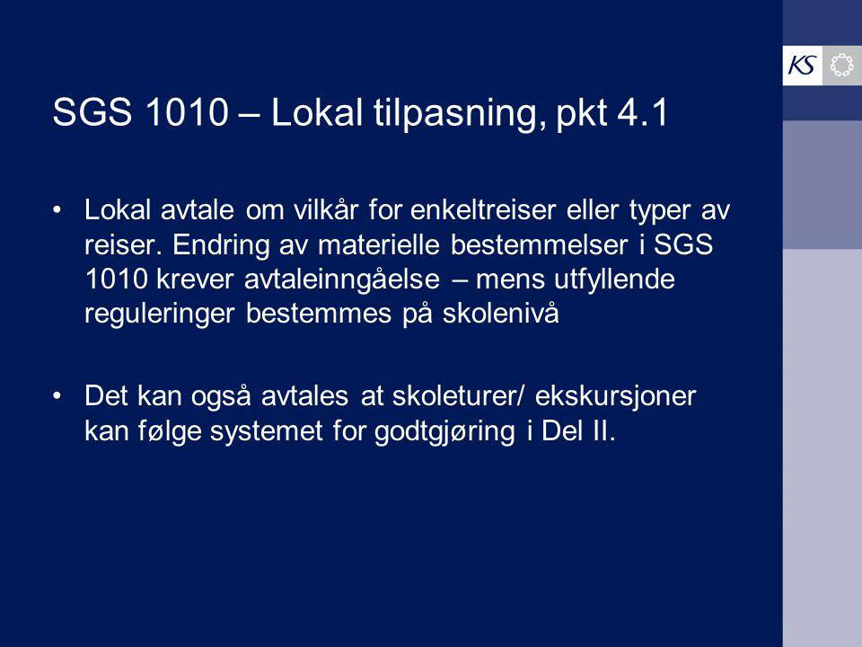 SGS 1010 – Lokal tilpasning, pkt 4.1