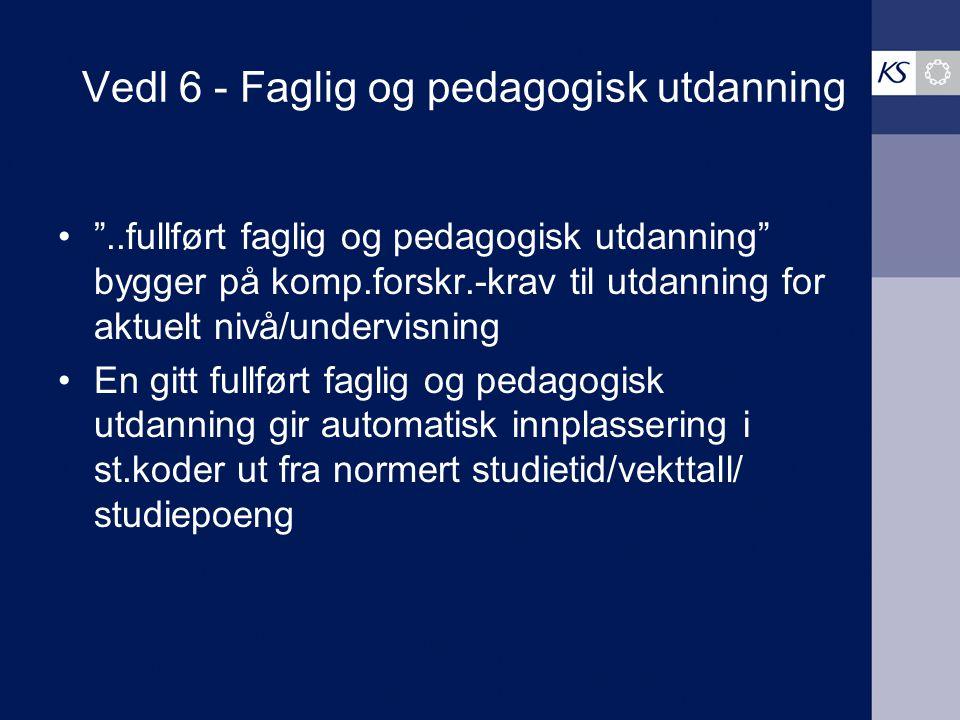 Vedl 6 - Faglig og pedagogisk utdanning