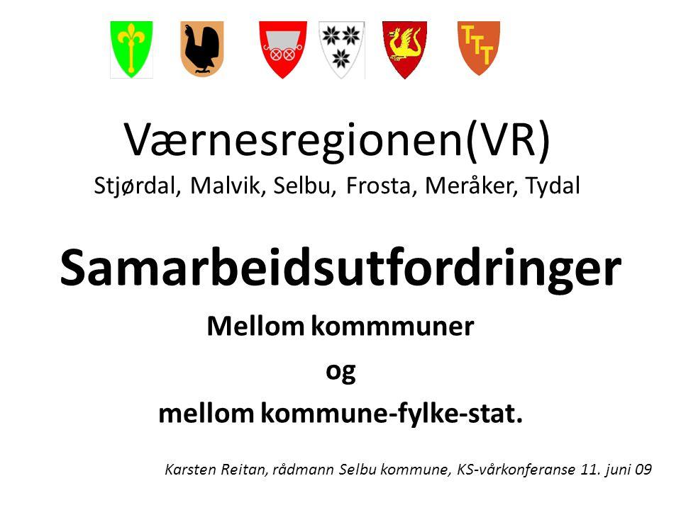 Værnesregionen(VR) Stjørdal, Malvik, Selbu, Frosta, Meråker, Tydal