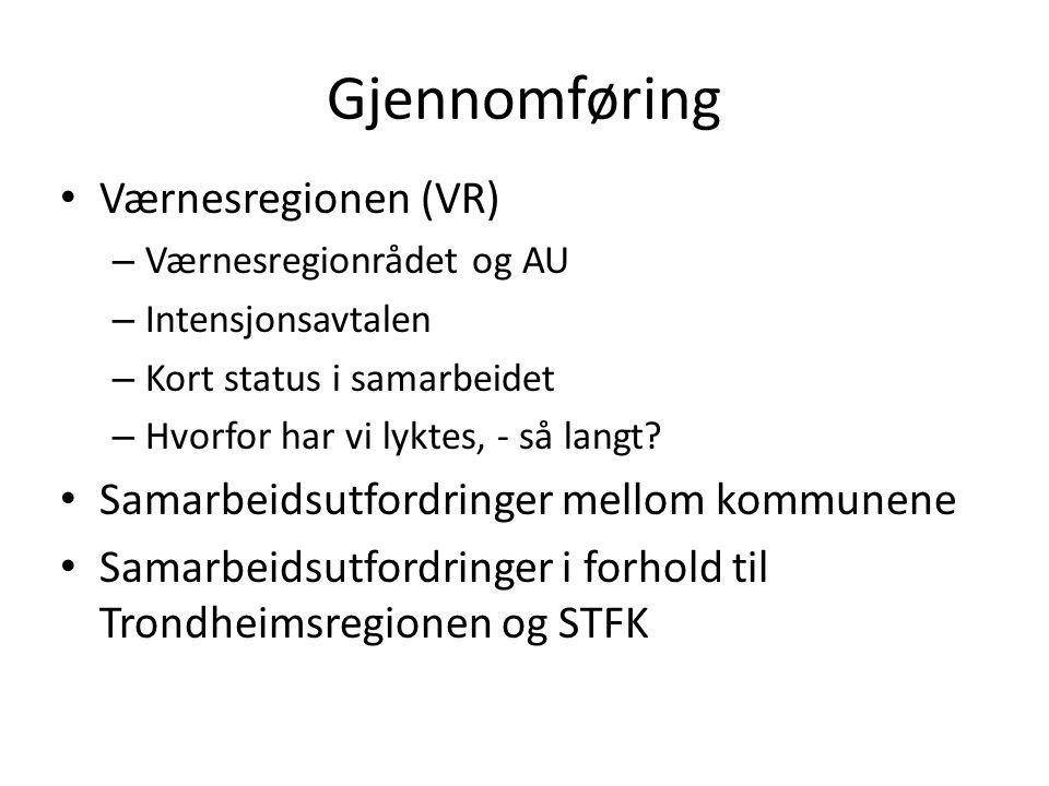 Gjennomføring Værnesregionen (VR)