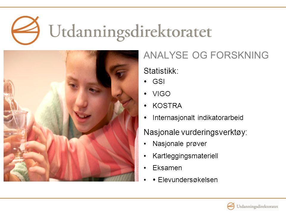 analyse og forskning Statistikk: Nasjonale vurderingsverktøy:  GSI