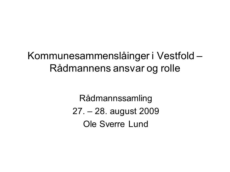 Kommunesammenslåinger i Vestfold – Rådmannens ansvar og rolle