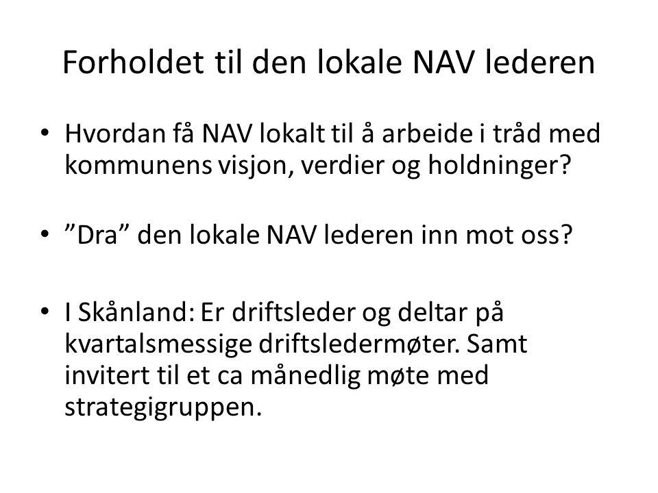 Forholdet til den lokale NAV lederen