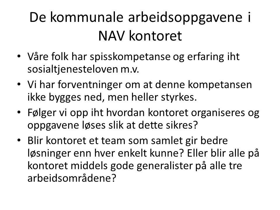 De kommunale arbeidsoppgavene i NAV kontoret