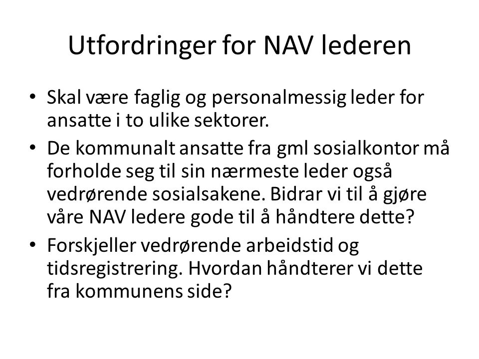 Utfordringer for NAV lederen
