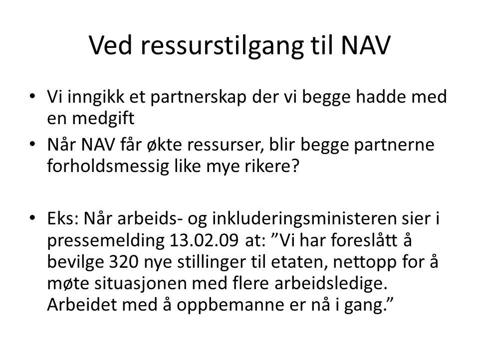 Ved ressurstilgang til NAV
