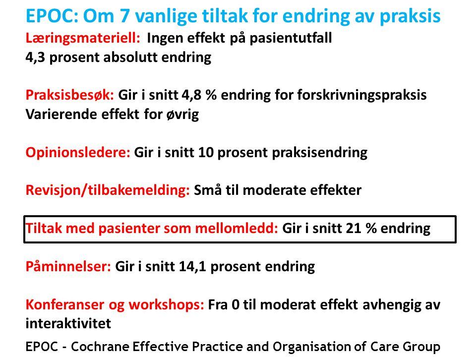 EPOC: Om 7 vanlige tiltak for endring av praksis
