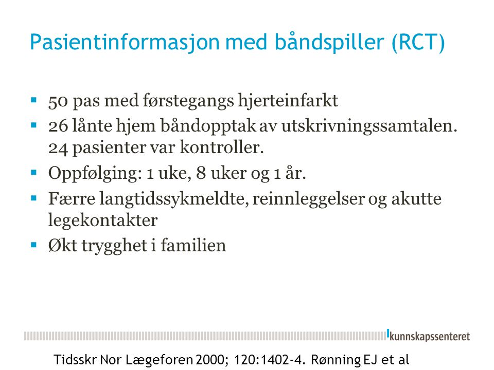 Pasientinformasjon med båndspiller (RCT)
