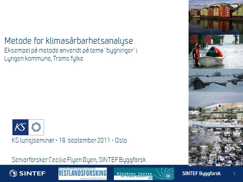Metode for klimasårbarhetsanalyse Eksempel på metode anvendt på tema bygninger i Lyngen kommune, Troms fylke