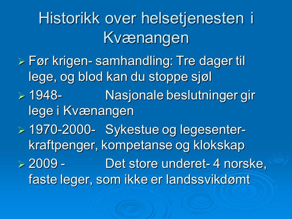 Historikk over helsetjenesten i Kvænangen