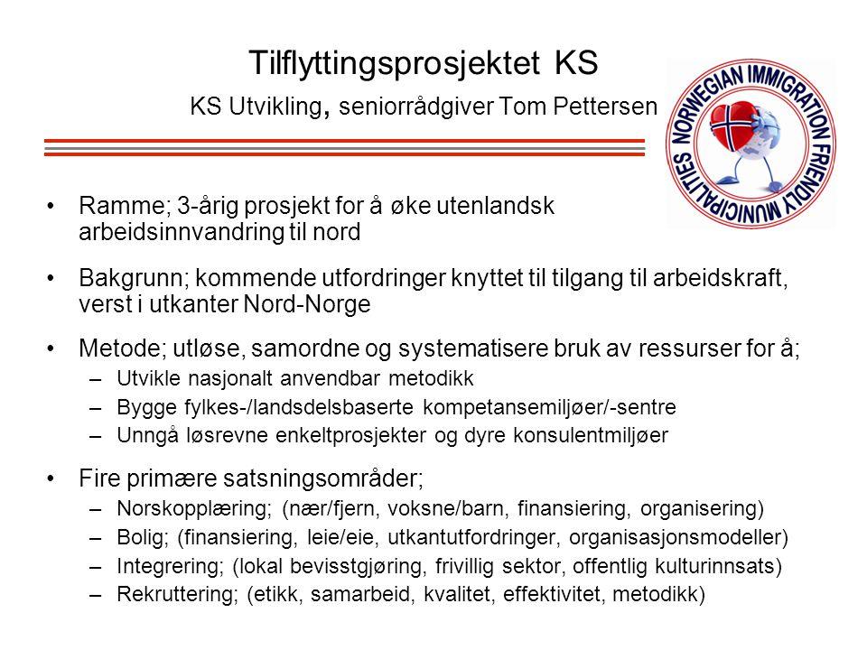 Tilflyttingsprosjektet KS KS Utvikling, seniorrådgiver Tom Pettersen