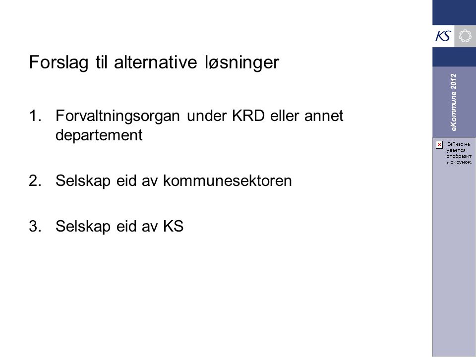 Forslag til alternative løsninger