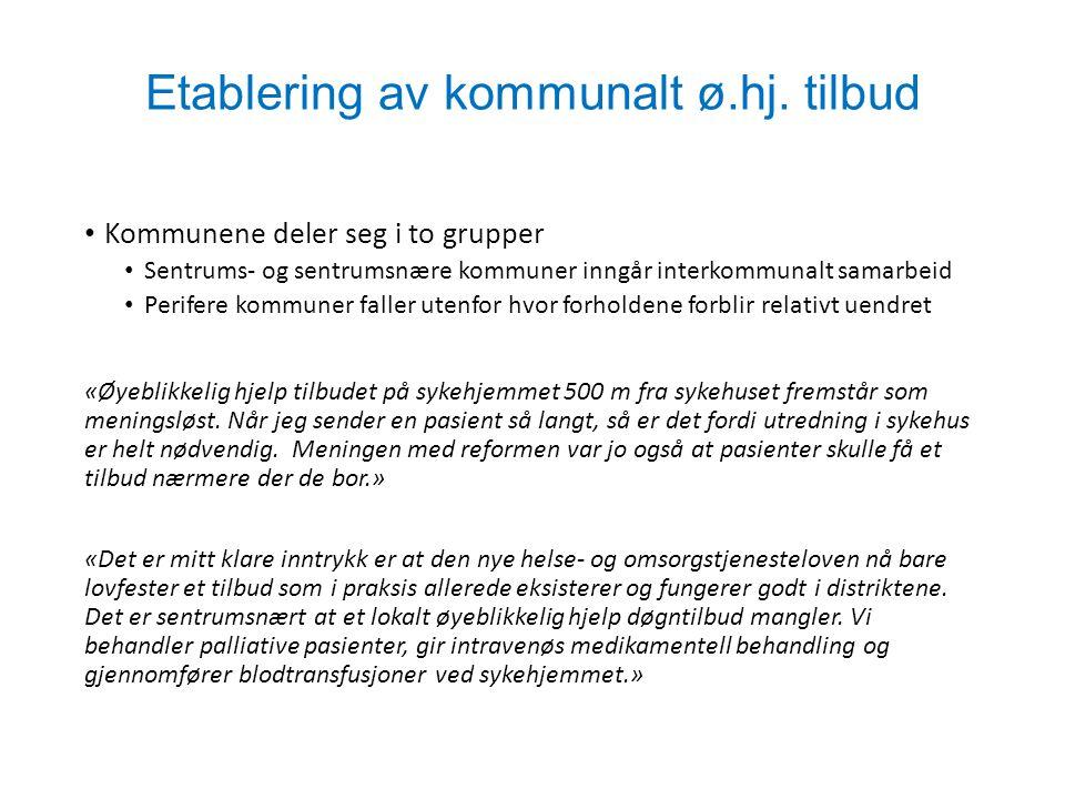 Etablering av kommunalt ø.hj. tilbud