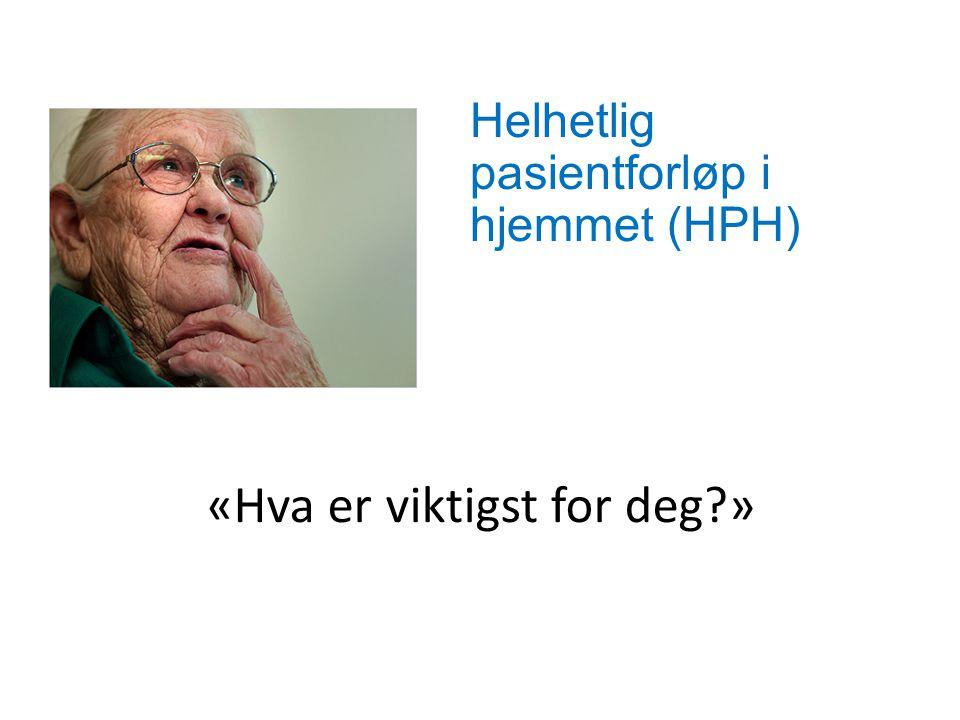Helhetlig pasientforløp i hjemmet (HPH)