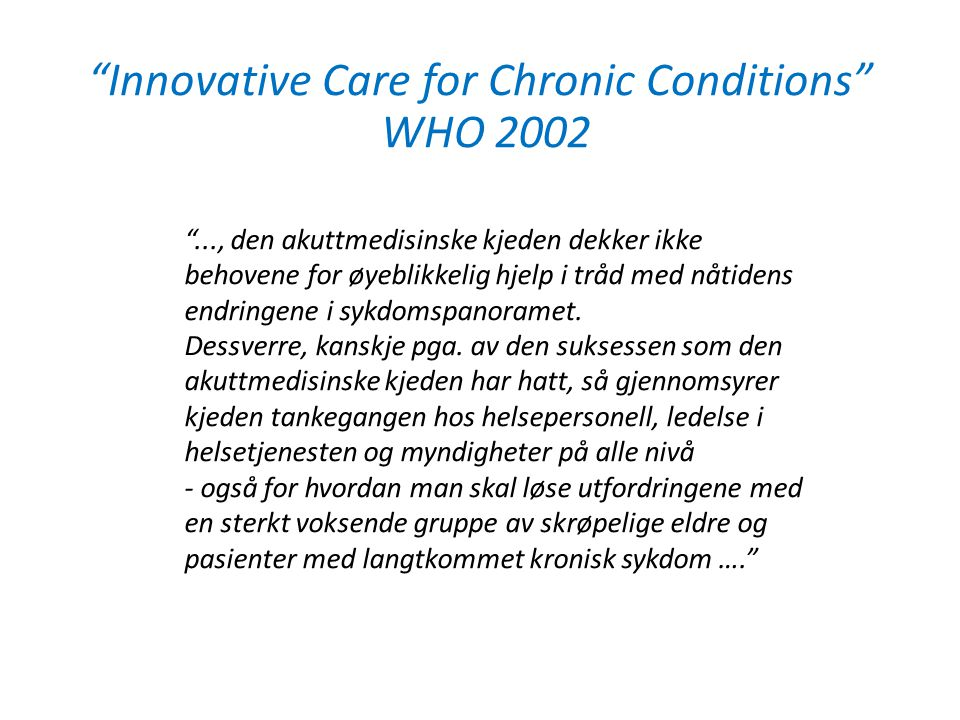 Innovative Care for Chronic Conditions WHO 2002
