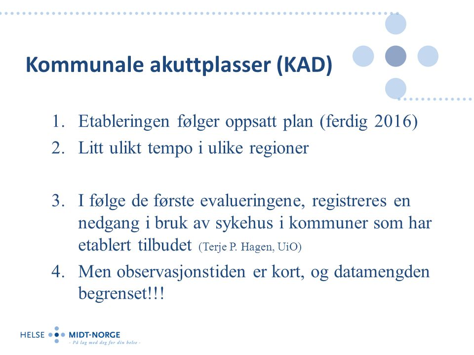 Kommunale akuttplasser (KAD)
