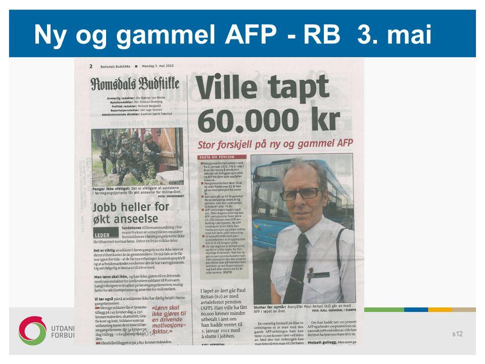 Ny og gammel AFP - RB 3. mai 27.01.2011 Pensjon