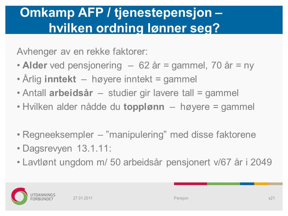 Omkamp AFP / tjenestepensjon – hvilken ordning lønner seg