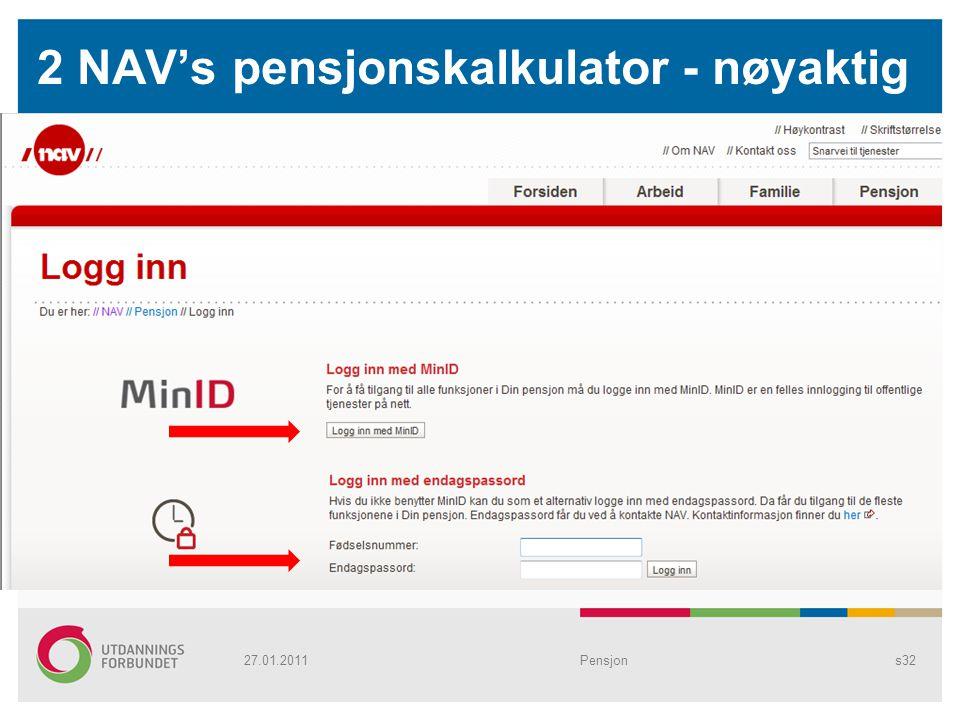 2 NAV's pensjonskalkulator - nøyaktig