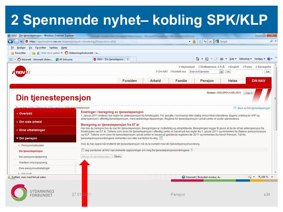 2 Spennende nyhet– kobling SPK/KLP