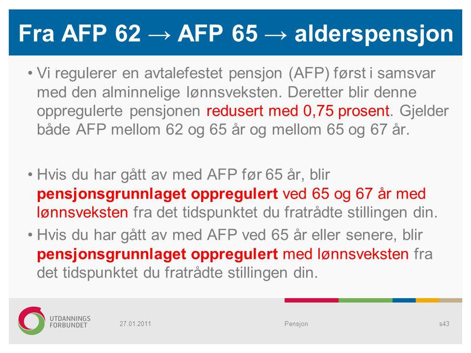 Fra AFP 62 → AFP 65 → alderspensjon