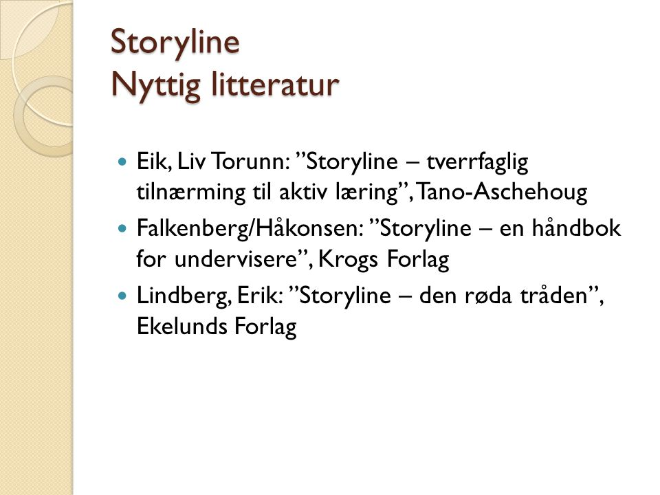 Storyline Nyttig litteratur