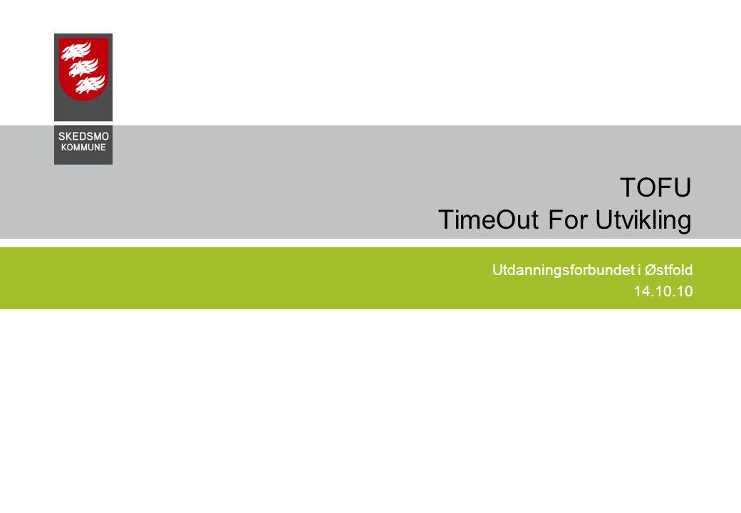 TOFU TimeOut For Utvikling