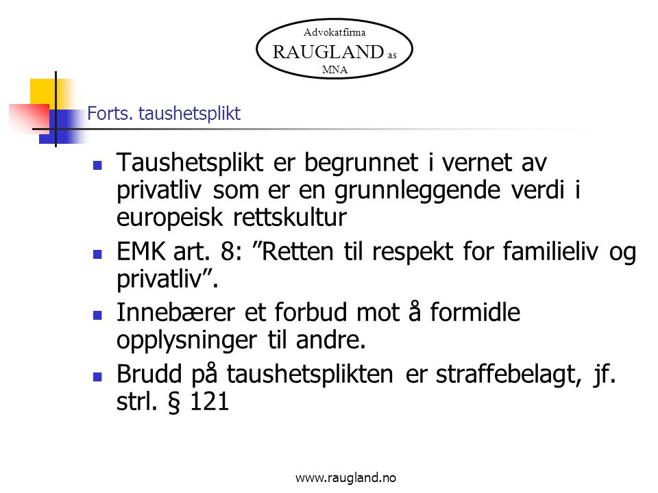 EMK art. 8: Retten til respekt for familieliv og privatliv .