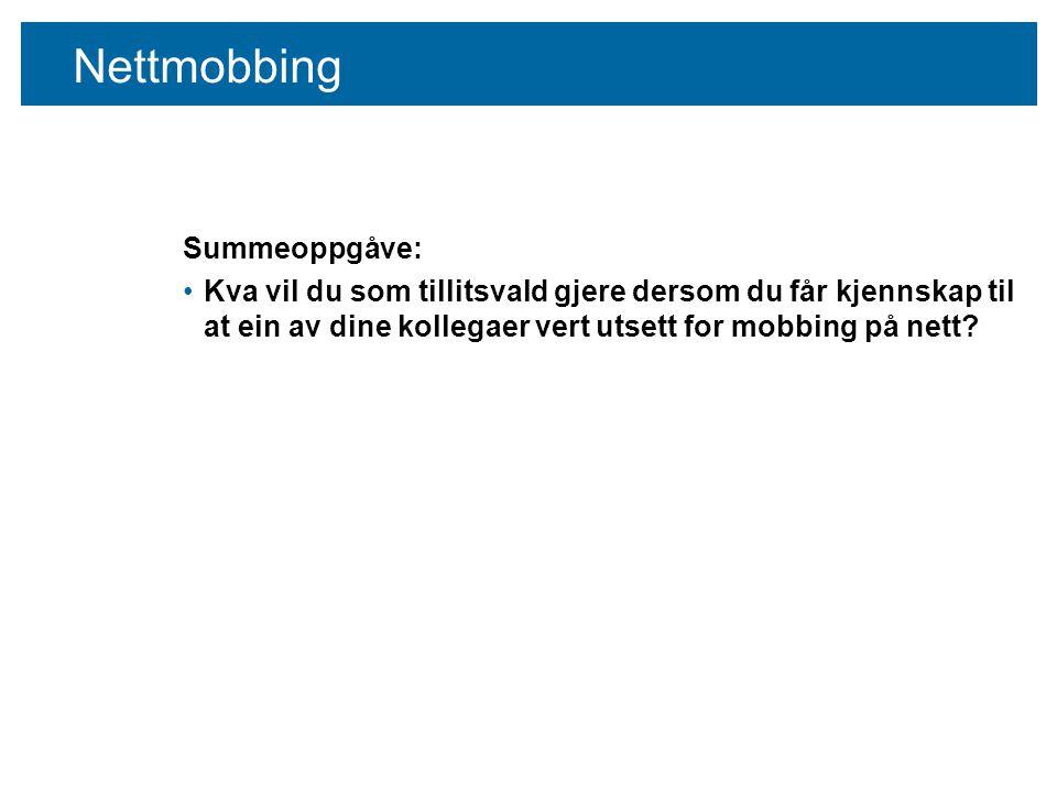 Nettmobbing Summeoppgåve: