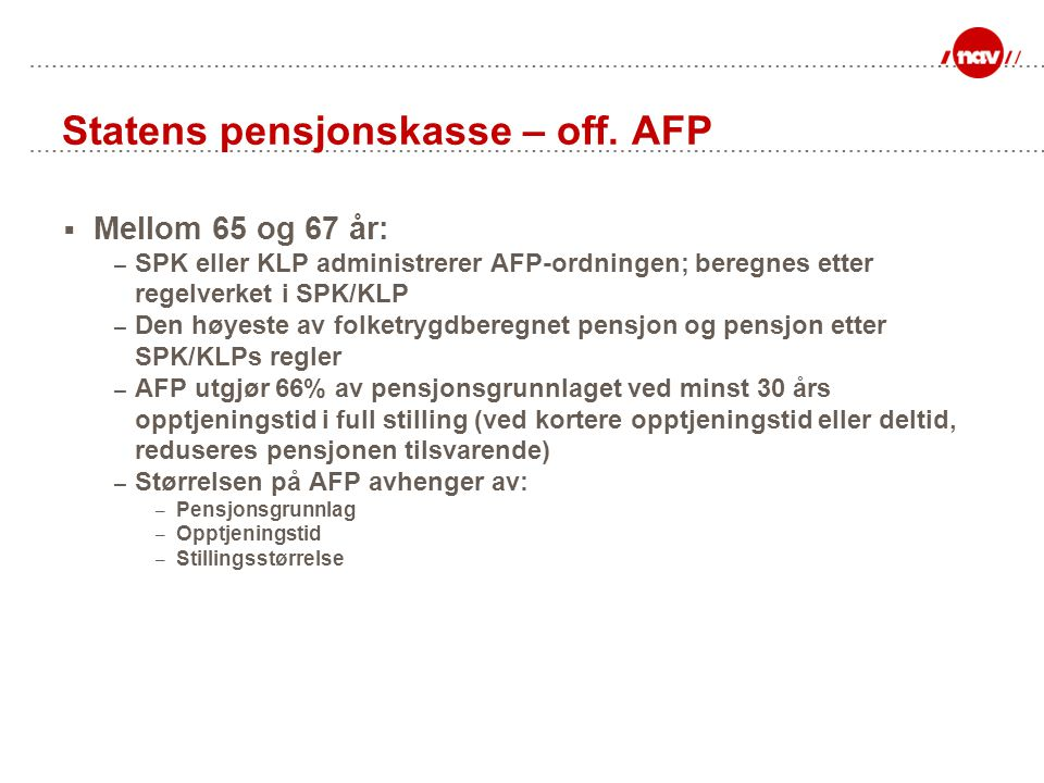 Statens pensjonskasse – off. AFP