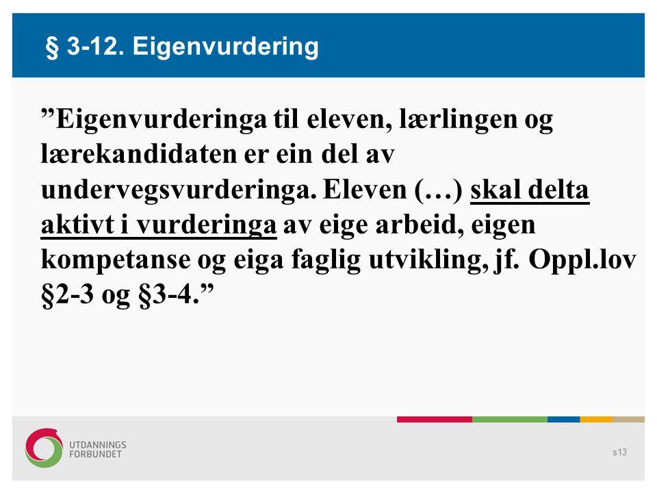 § 3-12. Eigenvurdering