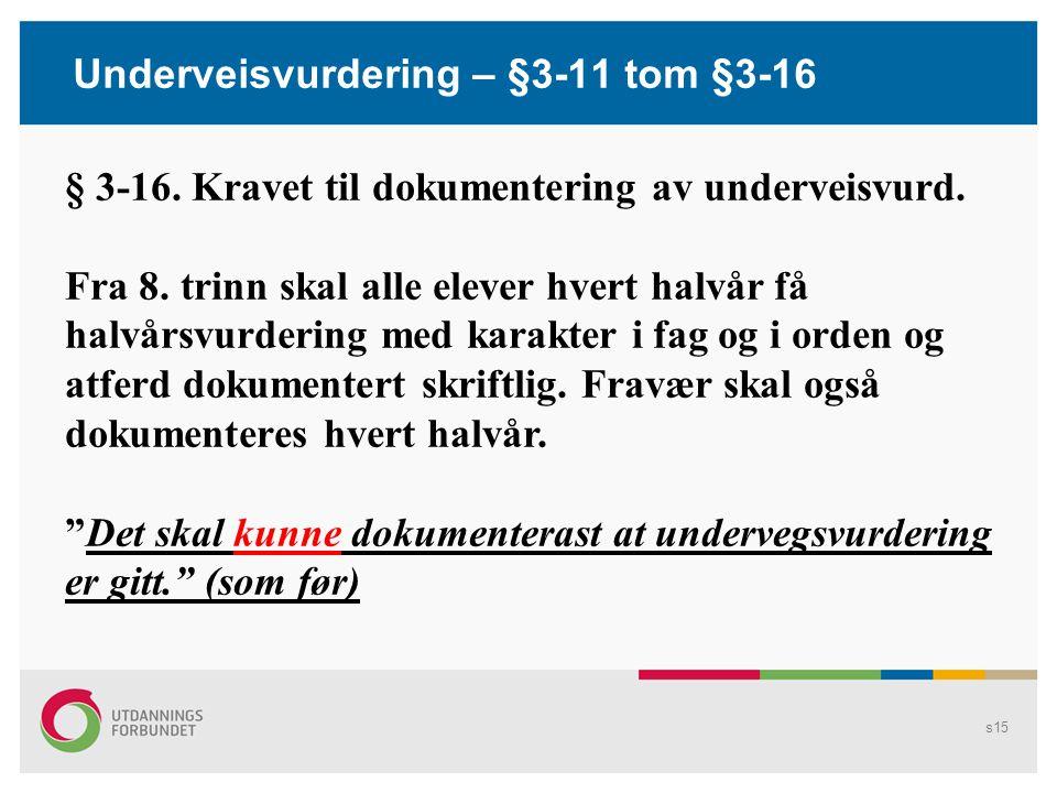 Underveisvurdering – §3-11 tom §3-16